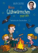 Cover-Bild Wenn Glühwürmchen morsen: Fantastische Geschichten