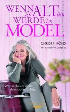 Cover-Bild Wenn ich alt bin, werde ich Model