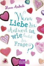 Cover-Bild Wenn Liebe die Antwort ist, wie lautet die Frage?