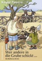 Cover-Bild Wer andere in die Grube schickt ...