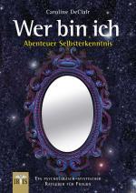 Cover-Bild Wer bin ich - Abenteuer Selbsterkenntnis