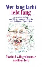 Cover-Bild Wer lang lacht lebt lang
