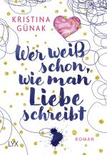Cover-Bild Wer weiß schon, wie man Liebe schreibt