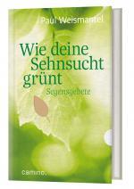 Cover-Bild Wie deine Sehnsucht grünt