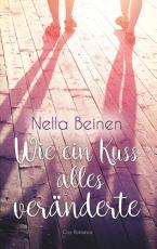 Cover-Bild Wie ein Kuss alles veränderte