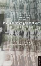 Cover-Bild Wie Geschichte gemacht wird