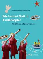 Cover-Bild Wie Kommt Gott in Kinderköpfe ?