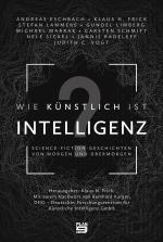 Cover-Bild Wie künstlich ist Intelligenz?
