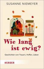 Cover-Bild Wie lang ist ewig?