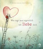 Cover-Bild Wie sagt man eigentlich: Ich liebe dich