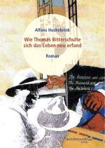 Cover-Bild Wie Thomas Bitterschulte sich das Leben neu erfand