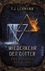 Cover-Bild Wiederkehr der Götter - Der Schatten des Todes