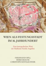 Cover-Bild Wien als Festungsstadt im 16. Jahrhundert