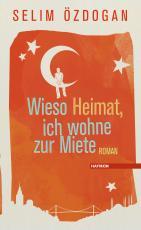 Cover-Bild Wieso Heimat, ich wohne zur Miete