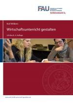Cover-Bild Wilbers-2019-Wirtschaftsunterricht-gestalten-Auflage-4