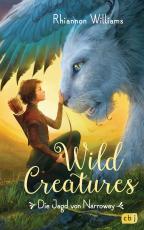 Cover-Bild Wild Creatures - Die Jagd von Narroway