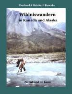 Cover-Bild Wildniswandern in Kanada und Alaska