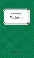 Cover-Bild Wilhelm