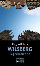 Cover-Bild Wilsberg – Sag niemals Nein