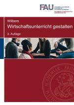Cover-Bild Wirtschaftsunterricht gestalten - 3. Auflage