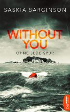 Cover-Bild Without You - Ohne jede Spur