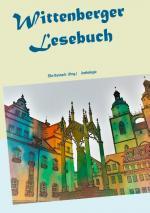 Cover-Bild Wittenberger Lesebuch