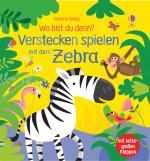 Cover-Bild Wo bist du denn? Verstecken spielen mit dem Zebra