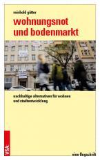 Cover-Bild Wohnungsnot und Bodenmarkt