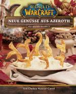 Cover-Bild World of Warcraft: Neue Genüsse aus Azeroth - Das offizielle Kochbuch
