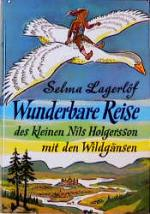 Cover-Bild Wunderbare Reise des kleinen Nils Holgersson mit den Wildgänsen