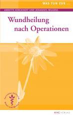 Cover-Bild Wundheilung nach Operationen