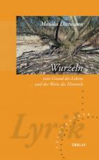 Cover-Bild WURZELN - vom Grund des Lebens und der Weite des Himmels