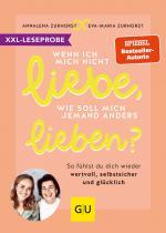 Cover-Bild XXL-Leseprobe: Wenn ich mich nicht liebe, wie soll mich jemand anders lieben?