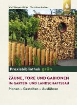 Cover-Bild Zäune, Tore und Gabionen im Garten- und Landschaftsbau