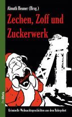 Cover-Bild Zechen, Zoff und Zuckerwerk