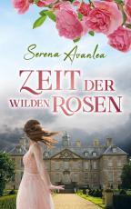 Cover-Bild Zeit der wilden Rosen