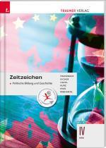 Cover-Bild Zeitzeichen - Politische Bildung und Geschichte IV HAK