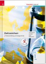 Cover-Bild Zeitzeichen - Politische Bildung und Zeitgeschichte 1 HAS