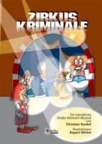 Cover-Bild Zirkus Kriminale - Märchenbuch mit CD