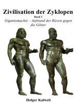 Cover-Bild Zivilisation der Zyklopen - Band 2
