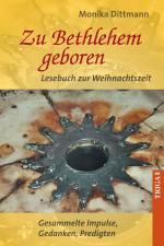 Cover-Bild Zu Bethlehem geboren - Lesebuch zur Weihnachtszeit