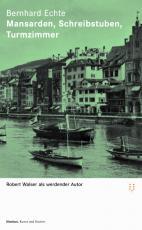 Cover-Bild Zürcher Walser-Kassette / Mansarden, Schreibstuben, Turmzimmer