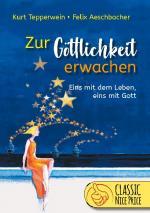 Cover-Bild Zur Göttlichkeit erwachen