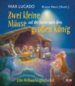 Cover-Bild Zwei kleine Mäuse auf der Suche nach dem großen König