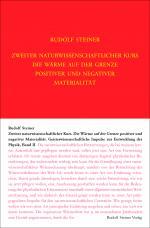 Cover-Bild Zweiter Naturwissenschaftlicher Kurs: Die Wärme auf der Grenze positiver und negativer Materialität
