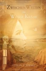 Cover-Bild ZwischenWelten - Die Weisse Krähe