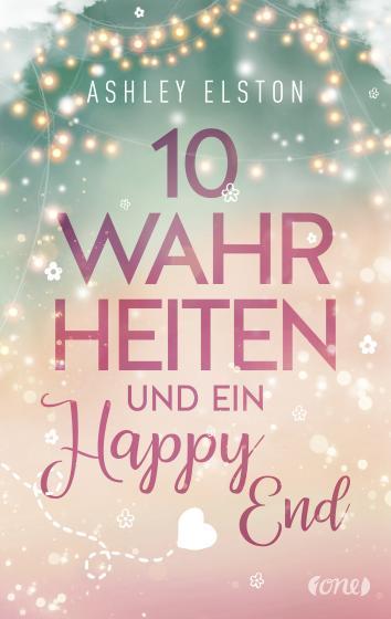 Cover-Bild 10 Wahrheiten und ein Happy End