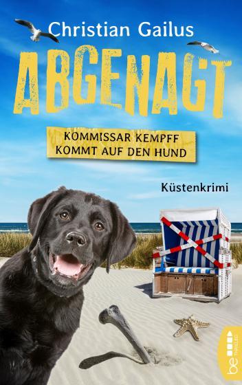 Cover-Bild Abgenagt. Kommissar Kempff kommt auf den Hund