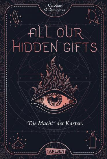 Cover-Bild All Our Hidden Gifts - Die Macht der Karten (All Our Hidden Gifts 1)