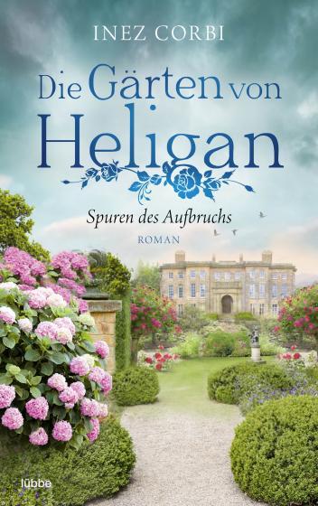 Cover-Bild Die Gärten von Heligan - Spuren des Aufbruchs